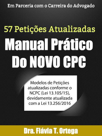 CONFIRA O MANUAL PRÁTICO DO NOVO CÓDIGO DE PROCESSO CIVIL